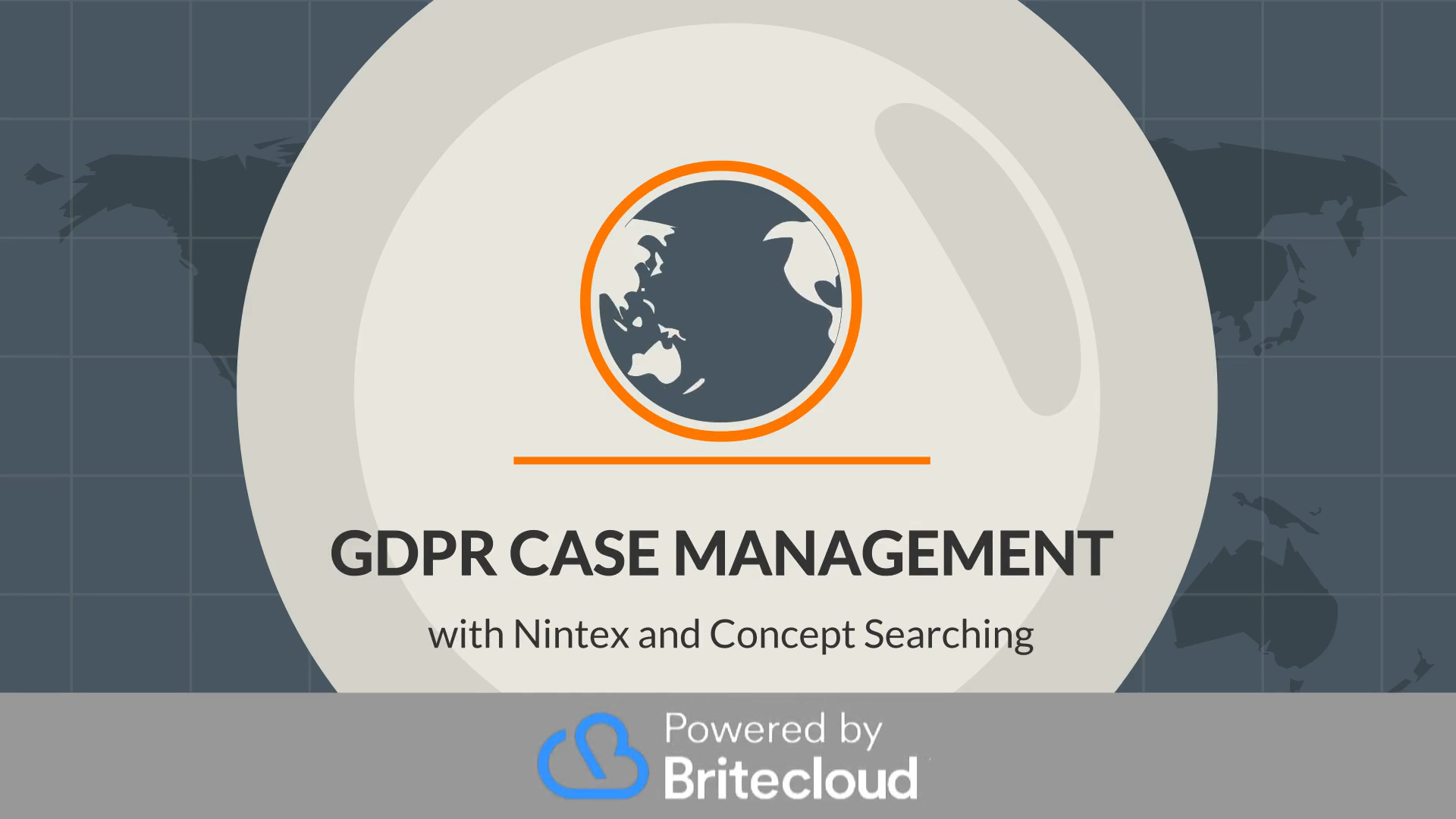 Get GDPR Compliant Fast with Britecloud Case Management and Compliance from Nintex and Concept Searching
